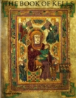 Image for The Book of Kells : An Illustrated Introduction to the Manuscript in Trinity College Dublin
