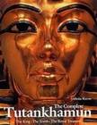 Image for The complete Tutankhamun  : the king, the tomb, the royal treasure