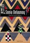 Image for Sonia Delaunay  : fashion and fabrics