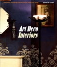 Image for Art deco interiors  : design, decoration and detail from the twenties and thirties