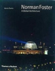 Image for Norman Foster  : a global architecture