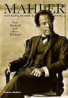 Image for Mahler  : his life, work and world