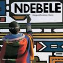 Image for Ndebele  : the art of an African tribe