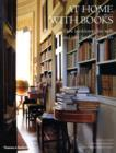 Image for At home with books  : how booklovers live with and care for their libraries