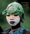 Image for Natural fashion  : tribal decoration from Africa