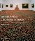 Image for Art and artifact  : the museum as medium
