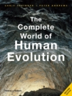 Image for The complete world of human evolution