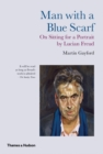 Image for Man with a blue scarf  : on sitting for a portrait by Lucian Freud