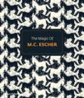 Image for The magic of M.C. Escher