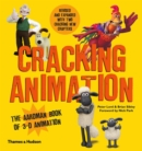Image for Cracking animation  : the Aardman book of 3-D animation