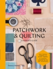 Image for Patchworking & quilting  : a maker's guide