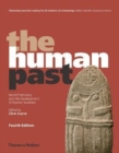 Image for The human past  : world prehistory and the development of human societies