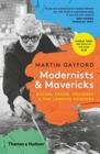 Image for Modernists & mavericks  : Bacon, Freud, Hockney & the London painters