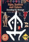 Image for Signs, symbols and ciphers  : decoding the message