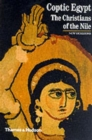 Image for Coptic Egypt  : the Christians of the Nile