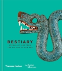 Image for Bestiary  : animals in art from the Ice Age to our age