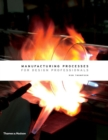 Image for Manufacturing processes for design professionals