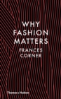 Image for Why fashion matters