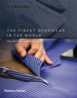 Image for The finest menswear in the world  : the craftsmanship of luxury