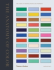 Image for The anatomy of colour  : the story of heritage paints and pigments