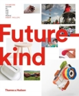 Image for Futurekind  : design by and for the people