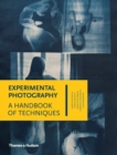 Image for Experimental photography  : a handbook of techniques