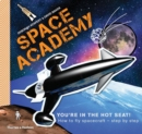 Image for Space academy  : how to fly spacecraft step by step
