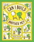 Image for Can I build another me?