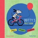 Image for Dotty's first book  : colours, shapes, numbers