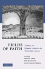 Image for Fields of faith: theology and religious studies for the twenty-first century