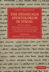 Image for The Didascalia apostolorum in Syriac: edited from a Mesopotamian manuscript with various readings and collations of other MSS : no. 1