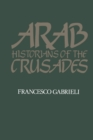 Image for Arab historians of the Crusades