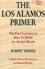 Image for The Los Alamos Primer : The First Lectures on How To Build an  Atomic Bomb