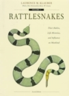 Image for Rattlesnakes : Their Habits, Life Histories, and Influence on Mankind, Second edition