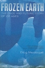 Image for Frozen Earth  : the once and future story of ice ages