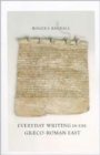 Image for Everyday writing in the Graeco-Roman East