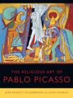 Image for The religious art of Pablo Picasso