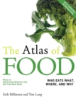 Image for The atlas of food  : who eats what, where, and why