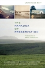 Image for The paradox of preservation  : wilderness and working landscapes at Point Reyes National Seashore