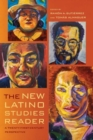 Image for The new Latino studies reader  : a twenty-first-century perspective