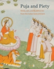 Image for Puja and piety  : Hindu, Jain, and Buddhist art from the Indian subcontinent