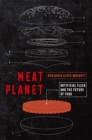 Image for Meat Planet : Artificial Flesh and the Future of Food