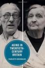 Image for Aging in Twentieth-Century Britain