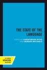 Image for The State of the Language : New Observations, Objections, Angers, Bemusements, Hilarities, Perplexities, Revelations, Prognostications, and Warnings for the 1990s.