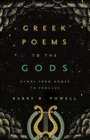 Image for Greek poems to the Gods  : hymns from Homer to Proclus