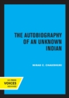Image for The autobiography of an unknown Indian