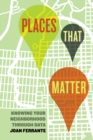 Image for Places that matter: knowing your neighborhood through data