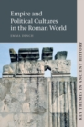 Image for Empire and political cultures in the Roman world