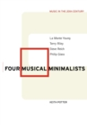 Image for Four musical minimalists  : La Monte Young, Terry Riley, Steve Reich, Philip Glass