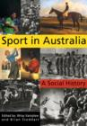 Image for Sport in Australia  : a social history